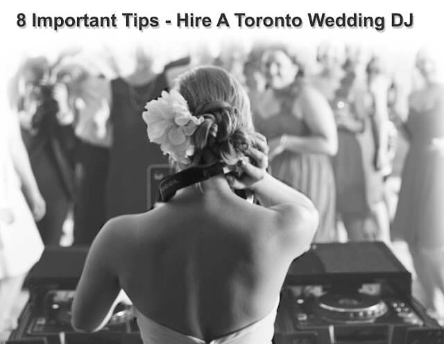 Hiring-a-Toronto-Wedding-DJ